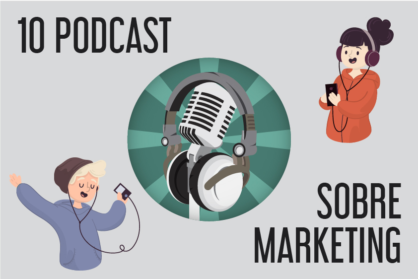 10 podcast sobre marketing